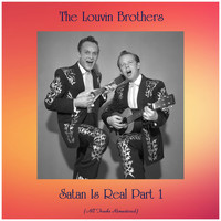 The Louvin Brothers - Satan Is Real Part 1 (All Tracks Remastered)