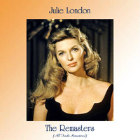 Julie London - The Remasters (All Tracks Remastered)