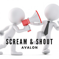 Avalon - Scream & Shout