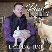 Paul Kelly - Lambing Time