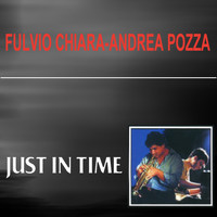 Fulvio Chiara-Andrea Pozza - Just in time