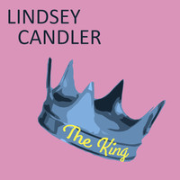 Lindsey Candler - The King