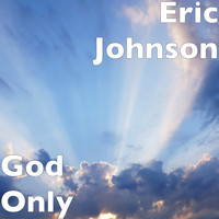 Eric Johnson - God Only