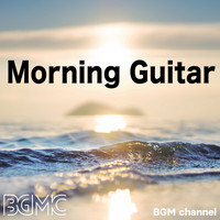 BGM channel - Morning Guitar