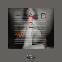 Guru - Had 2 Win (Explicit)