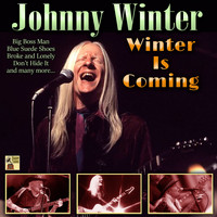 Johnny Winter - Winter Is Coming