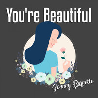 Johnny Burnette - You're Beautiful (Explicit)