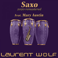 Laurent Wolf - Saxo (Remastered 2020)