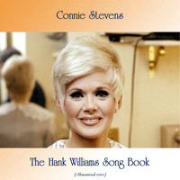 Connie Stevens - The Hank Williams Song Book (Remastered 2020)