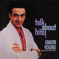 Faron Young - Talk About Hits!