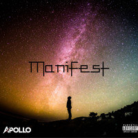 Apollo - Manifest (Explicit)