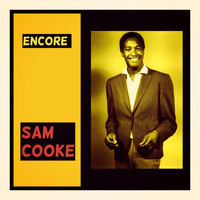 Sam Cooke - Encore
