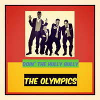 The Olympics - Doin' the Hully Gully