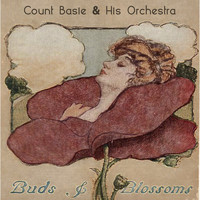 Count Basie & His Orchestra - Buds & Blossoms