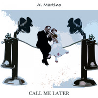 Al Martino - Call Me Later