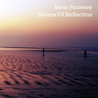 Kevin Paczesny - Shores of Reflection
