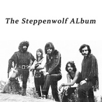 Steppenwolf - The Steppenwolf Album