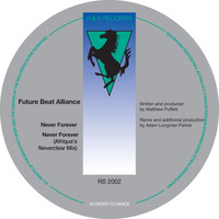 Future Beat Alliance - Never Forever