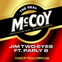 Jim Two-Eyes feat. Parly B - The Real McCoy