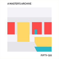 A Master's Archive - Fifty-six