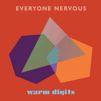 Warm Digits - Everyone Nervous (feat. Rozi Plain)