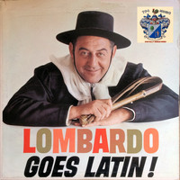 Guy Lombardo - Lombardo Goes Latin
