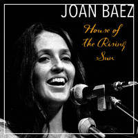 Joan Baez - House of the Rising Sun