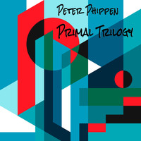 Peter Phippen - Primal Trilogy