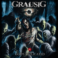 Grausig - God's Replicated