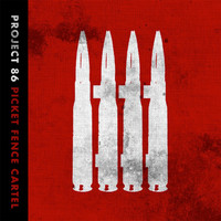 Project 86 - Picket Fence Cartel