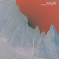 Bakaari - The Day We Find Out