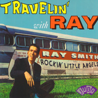 Ray Smith - Travelin' With Ray