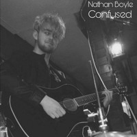 Nathan Boyle - Confused