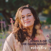 Melody Rose - Jewels of the Dark Night