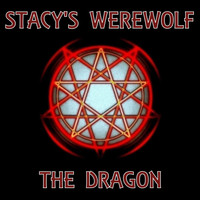 Stacy's Werewolf - The Dragon
