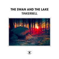 The Swan and The Lake - Tinkerbell