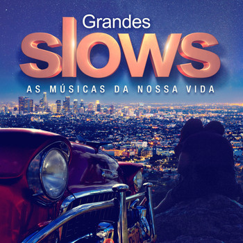 Various Artists - Grandes Slows - as Músicas da Nossa Vida
