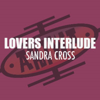 Sandra Cross - Lovers Interlude