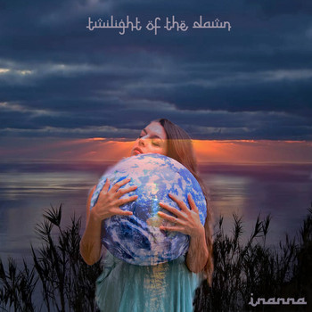 Inanna - Twilight of the Dawn