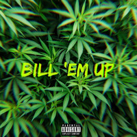 Ace - Bill Em Up (Explicit)