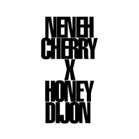 Neneh Cherry - Buddy X (Honey Dijon Remix)