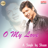 Shaan - O My Love - Single