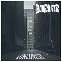 Boogalizer - Loneliness