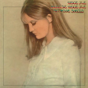 Sandie Shaw - Love Me, Please Love Me (Deluxe Edition)