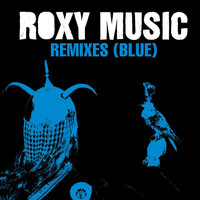 Roxy Music - Remixes