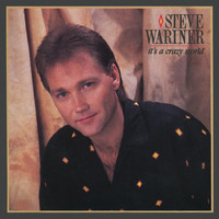 Steve Wariner - It's A Crazy World