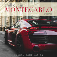 Various Artists - Chill out in Montecarlo 2020 (Luxury Compilation) (Explicit)