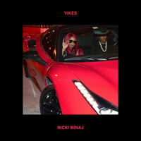 Nicki Minaj - Yikes (Explicit)