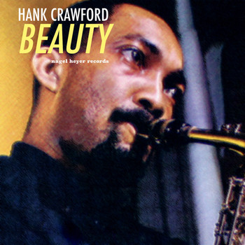 Hank Crawford - Beauty