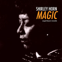 Shirley Horn - Magic